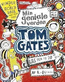 Tom Gates. Min geniale verden