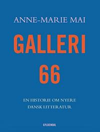 Galleri 66 – En historie om nyere dansk litteratur