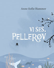 Vi ses, Pellerøv