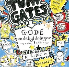 Tom Gates – Gode undskyldninger (og andre fede ting)