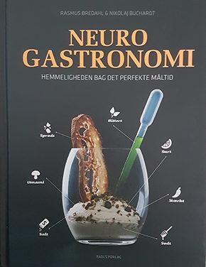 Neurogastronomi – Hemmeligheden bag det perfekte måltid