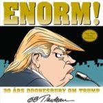 Enorm! – 30 års Doonesbury om Trump