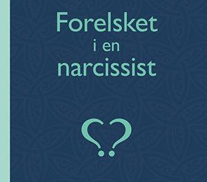 Forelsket i en narcissist