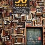 50 værker – Højdepunkter i verdenslitteraturen