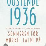 Oostende 1936 – sommeren før mørket faldt på