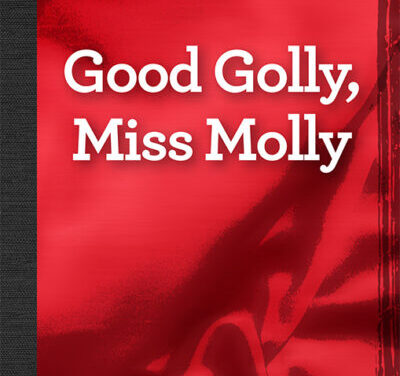 Good Golly, Miss Molly