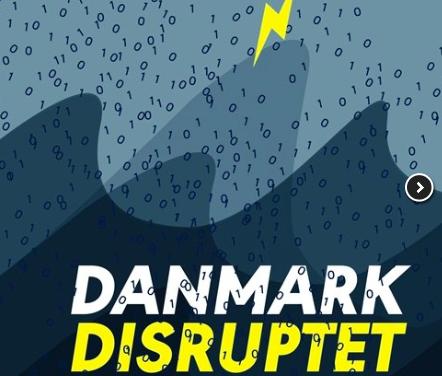 Danmark disruptet