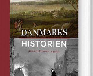 Danmarkshistorien: Samfund, livsformer og politik