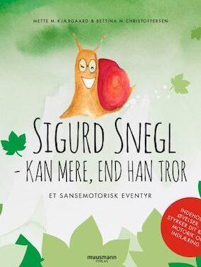 Sigurd Snegl – kan mere, end han tror
