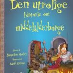 Den utrolige historie om middelalderborge