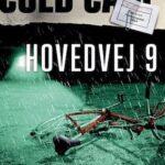 Cold case: Hovedvej 9