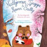Natbjørnen Tjugga & Ræven Sally